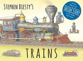 Stephen Biesty's Trains by Ian Graham