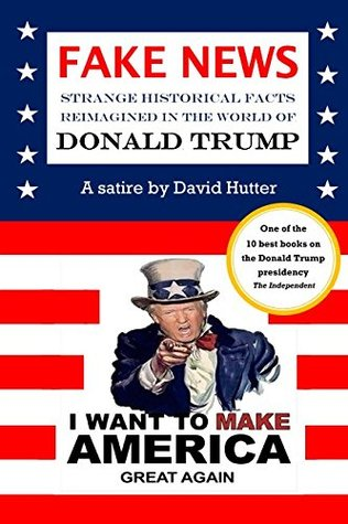 April S Review Of Fake News Strange Historical Facts Reimagined