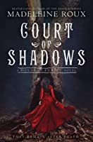 Court of Shadows  (House of Furies, #2)