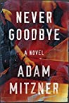 Never Goodbye (Broden Legal, #2)