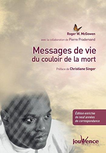 Messages de vie du couloir de la mort Pierre Pradervand