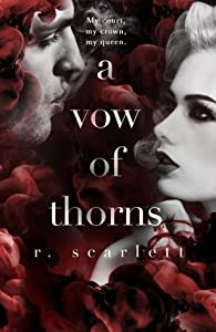 A Vow of Thorns (Blackest Gold, #3)