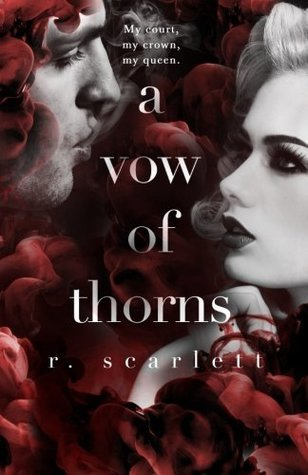 A Vow of Thorns by R. Scarlett