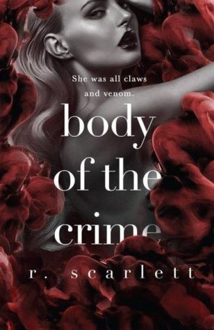 Body of The Crime by R. Scarlett