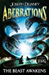 The Beast Awakens (Aberrations #1)