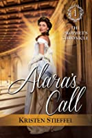 Alara's Call (The Prophet's Chronicle, #1)