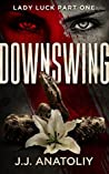 Downswing (Lady Luck #1)