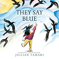 They Say Blue