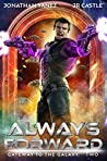 Always Forward (Gateway to the Galaxy #2)