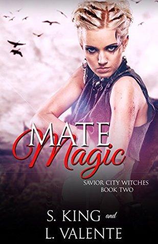 Mate Magic (Savior City Witches, #2)
