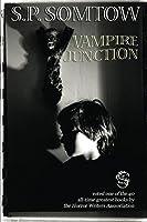 Vampire Junction (Timmy Valentine Series Book 1)