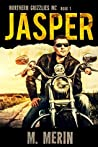 Jasper (Northern Grizzlies MC 1)