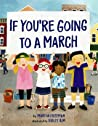 If You're Going to a March
