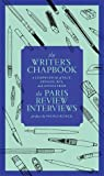 The Writer's Chapbook: The Paris Review Interviews