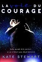 La voie du courage