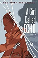 Red River Resistance (A Girl Called Echo Book 2)