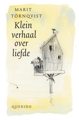 Verrassend Klein verhaal over liefde by Marit Törnqvist GG-64