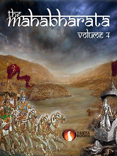 The Mahabharata Vol 4
