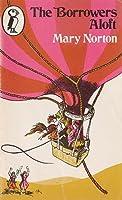 The Borrowers Aloft (Puffin Books) (The Borrowers #4)