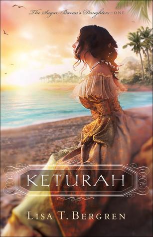 Keturah (The Sugar Baron's Daughters, #1)