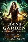 Eden's Garden (Nia Rivers Adventures, #5)