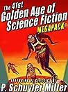 The 41st Golden Age of Science Fiction MEGAPACK®: P. Schuyler Miller (Vol. 1)