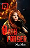 Oath Forger 5 (Oath Forger, #5)
