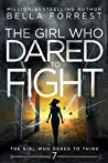 The Girl Who Dared to Fight (The Girl Who Dared #7)