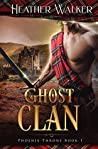 Ghost Clan (Phoenix Throne, #1)