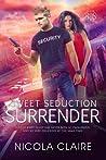 Sweet Seduction Surrender (Sweet Seduction, #4)