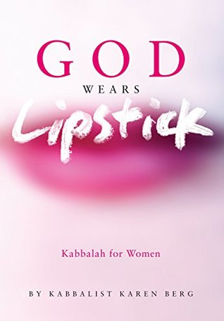 God Wears Lipstick by Karen Berg