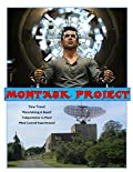 Montauk Project: Montauk Base is Still Alive, Plus the Philadelphia Experiment and Brookhaven Lab Secrets! (Blue Planet Project Book 20)