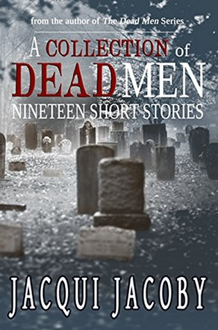 A Collection of Dead Men Stories