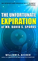 The Unfortunate Expiration of Mr. David S. Sparks