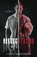 Resuscitation (The Trauma Series #3) (Volume 3)