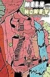 Milk & Honey Comic Anthology: Issue 1