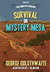 Survival on Mystery Mesa (Eagle Mountain Adventures Book 1)