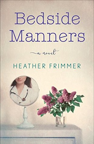 Bedside Manners by Heather Frimmer
