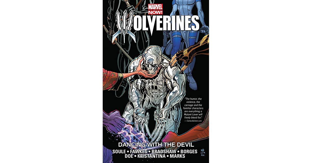 WOLVERINES VOLUME 1 DANCING WITH THE DEVIL GRAPHIC NOVEL Paperback Collects #1-5