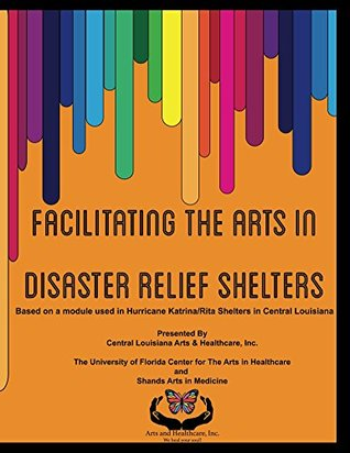 Facilitating the Arts in Disaster Relief Shelters