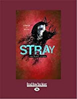 Stray (Large Print 16pt)