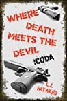 Where Death Meets the Devil: Coda (Death and the Devil #1.2)