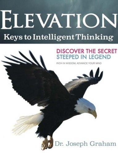 Elevation: Keys to Intelligent Thinking