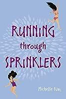Running through Sprinklers