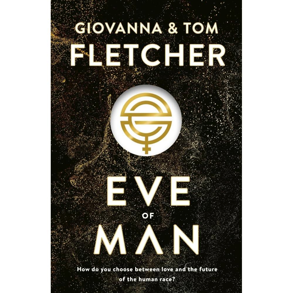 Eve of Man (Eve of Man, #1) by Giovanna Fletcher