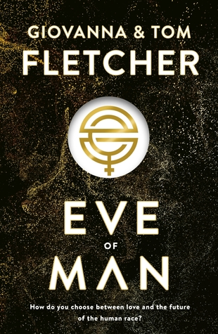 Eve of Man by Giovanna Fletcher, Tom Fletcher