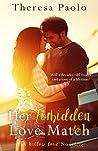 Her Forbidden Love Match (Willow Cove #1)