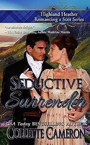 Seductive Surrender (Highland Heather Romancing a Scot, #6)