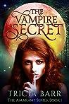 The Vampire Secret (The Amarant #1)