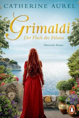 Grimaldi - Der Fluch des Felsens by Catherine Aurel